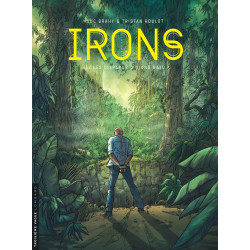 IRONS - TOME 3 - LES...