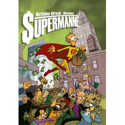 SUPERMANNE - ET SI SUPERMAN...