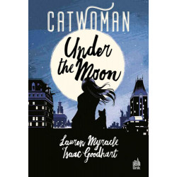 CATWOMAN - UNDER THE MOON -...