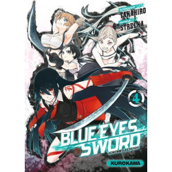 BLUE EYES SWORD - TOME 4