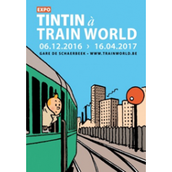 POSTER EXPOSITION - TINTIN A TRAIN WORLD - 60X40CM