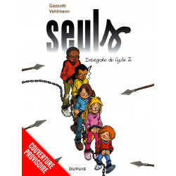 SEULS - L'INTÉGRALE - TOME 2 - 2E CYCLE