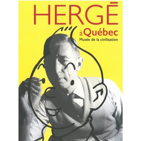 POSTER EXPOSITION - HERGE A QUEBEC - 50X70CM