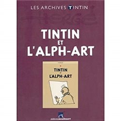 TINTIN (LES ARCHIVES - ATLAS 2010) - 24 - TINTIN ET L'ALPH-ART