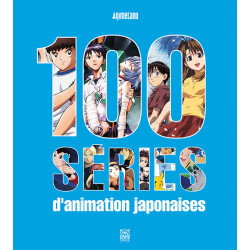 100 SÉRIES D'ANIMATION...