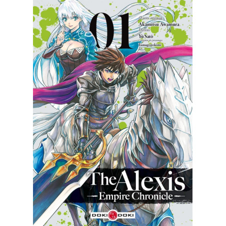 ALEXIS EMPIRE CHRONICLE (THE) - TOME 1
