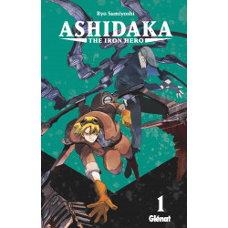 ASHIDAKA - THE IRON HERO - TOME 1