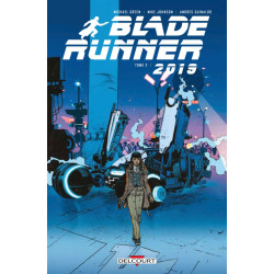 BLADE RUNNER 2019 - TOME 2