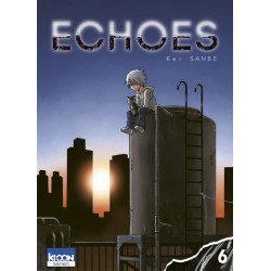 ECHOES (SANBE) - TOME 6