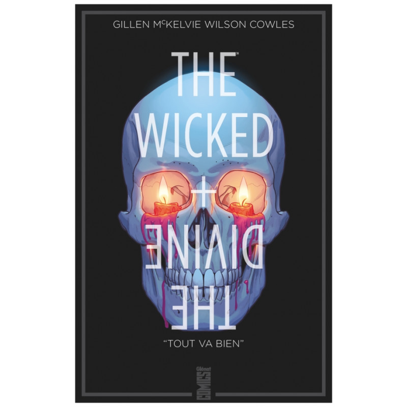 THE WICKED + THE DIVINE - TOME 09 - TOUT VA BIEN