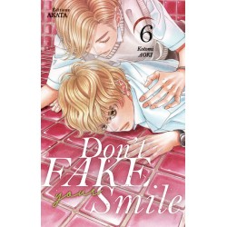 DON'T FAKE YOUR SMILE - TOME 6