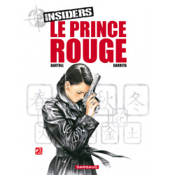 INSIDERS - SAISON 1 - TOME 8 - LE PRINCE ROUGE