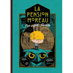 LA PENSION MOREAU, TOME 1....