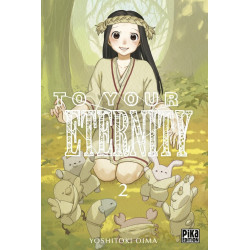 TO YOUR ETERNITY - 2 - TOME 2