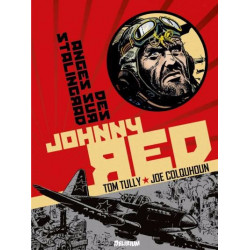 JOHNNY RED 3 - DES ANGES SUR STALINGRAD