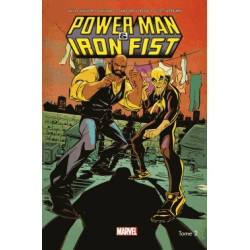 POWER MAN & IRON FIST - TOME 2