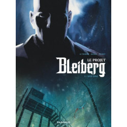 LE PROJET BLEIBERG - TOME 2 - DEEP ZONE
