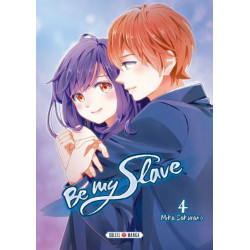 BE MY SLAVE - TOME 3