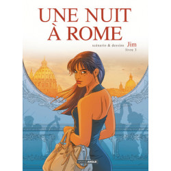 UNE NUIT A ROME - Tome 3