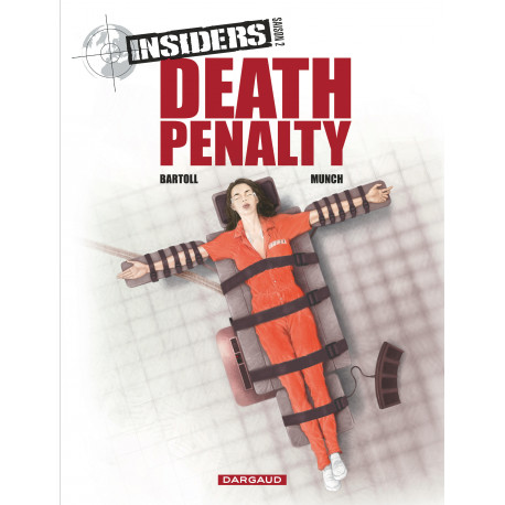 INSIDERS - SAISON 2 - TOME 3 - DEATH PENALTY
