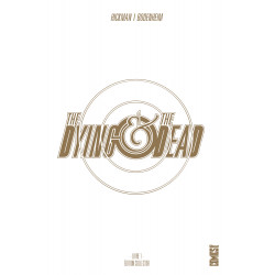 THE DYING & THE DEAD COLLECTOR - TOME 01
