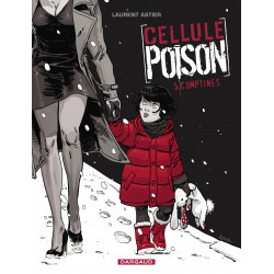 CELLULE POISON - TOME 5 - COMPTINES