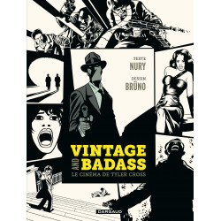 VINTAGE AND BADASS, LE CINÉMA DE TYLER CROSS - TOME 0 - VINTAGE AND BADASS, LE CINÉMA DE TYLER CROSS