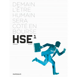 HUMAN STOCK EXCHANGE - TOME 1 - HUMAN STOCK EXCHANGE - TOME 1