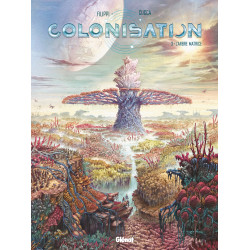 COLONISATION - TOME 03 - L'ARBRE MATRICE