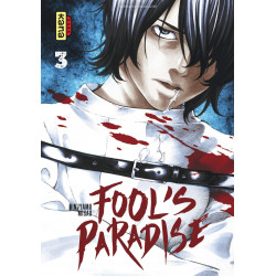 FOOL'S PARADISE, TOME 3