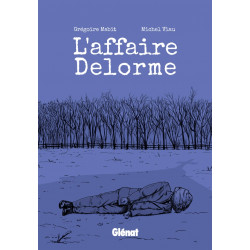 AFFAIRE DELORME (L') -...