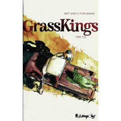 GRASS KINGS (TOME 1)