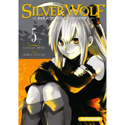 SILVER WOLF - BLOOD BONE - TOME 5