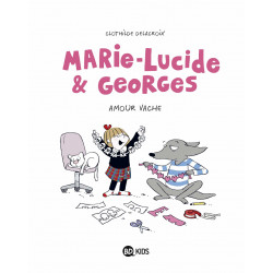 MARIE-LUCIDE ET GEORGES, TOME 01 - MARIE-LUCIDE ET GEORGES