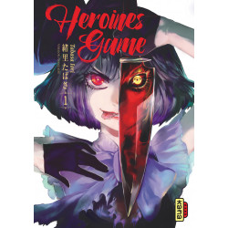 HEROINES GAME, TOME 1