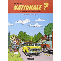C'ETAIT LA NATIONALE 7