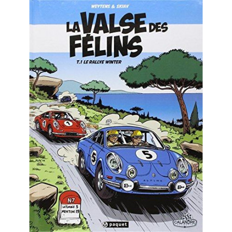 LA VALSE DES FÉLINS T1 - LE RALLYE WINTER