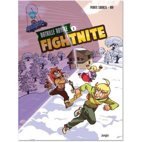 FIGHTNITE - TOME 2 BATAILLE ROYALE