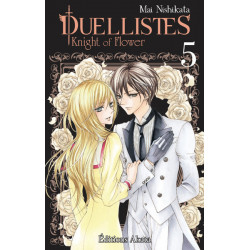 DUELLISTES, KNIGHT OF FLOWER - TOME 5