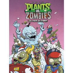 PLANTS VS ZOMBIES - TOME 13 UN FROID DE ZOMBIE